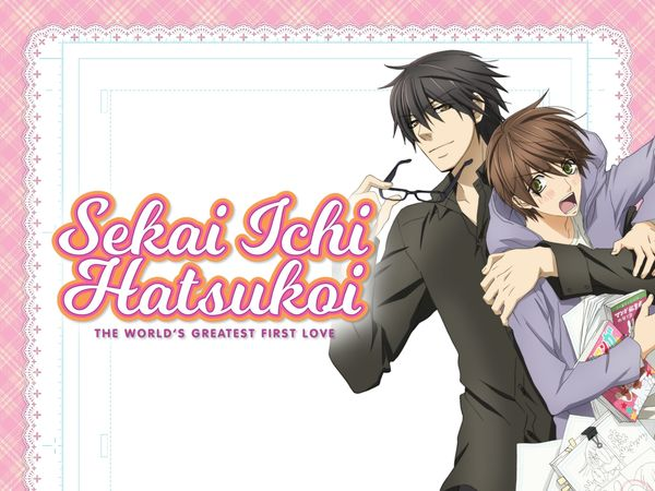 Sekaiichi Hatsukoi (World's Greatest First Love)